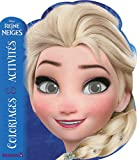 Disney La Reine des Neiges - Coloriages & Activités (Elsa)