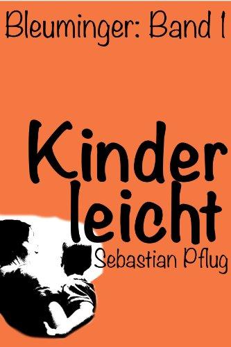 Kinderleicht (Bleuminger 1)