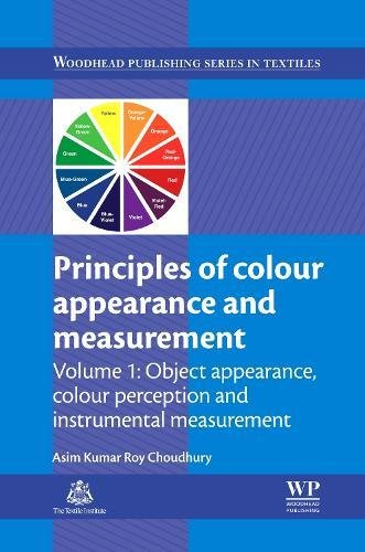 1: Principles of Colour and Appearance Measurement: Object Appearance, Colour Perception and Instrumental Measurement (Woodhead Publishing Series in Textiles)
