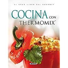 Cocina Con Thermomix (El Gran Libro Del Gourmet)
