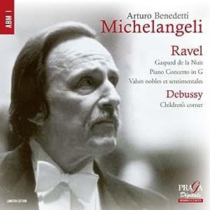 Ravel : Gaspard de la Nuit, Concerto en sol, Valses nobles et sentimentales - Debussy : Children's corner