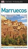 Guía Visual Marruecos: Las guías que enseñan lo que otras solo cuentan