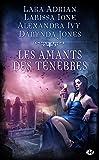 Les Amants des ténèbres (French Edition)