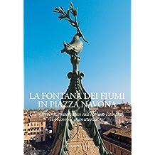 La Fontana Dei Fiumi in Piazza Navona: Gli interventi conservativi sull'obelisco Pamphilj - Il piano di manutenzione