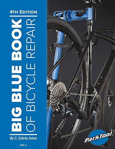 Big Blue Book of Bicycle Repair - 4th Edition (English Edition)