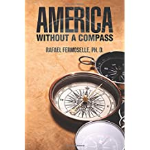 America Without a Compass