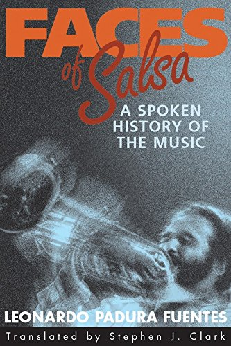 Faces of Salsa: A Spoken History of the Music (Jazz-piano Smithsonian)