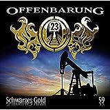 Offenbarung 23 - Folge 59: Schwarzes Gold.