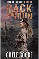Rack and Ruin: Volume 3 (Out of Orbit) Paperback