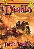 A Piccadilly Publishing Western 6: Diablo