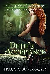 Beth's Acceptance: A Vampire Menage Urban Fantasy Romance (Destiny's Trinities Book 1) (English Edition)