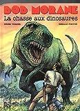 Bob Morane, Tome 9 - La Chasse aux Dinosaures