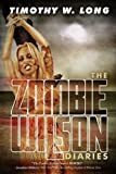 The Zombie Wilson Diaries (English Edition)