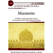 Maometto (eNewton Il Sapere) (Italian Edition)