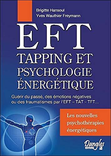 EFT - Tapping et psychologie énergétique par Brigitte Hansoul