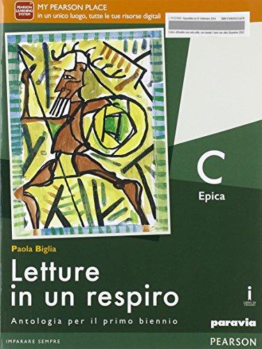 Letture in un respiro. Vol. C. Per le Scuole superiori. Con e-book. Con espansione online