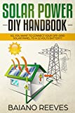 #2: Solar Power DIY Handbook: So, You Want To Connect Your Off-Grid Solar Panel to a 12 Volts Battery? (Solar Panel for Homes,Solar Electricity Handbook,Solar Power Books,Solar Energy)