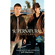 Supernatural : Witch's Canyon by Jeff Mariotte (2008-08-02)