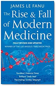 The Rise And Fall Of Modern Medicine