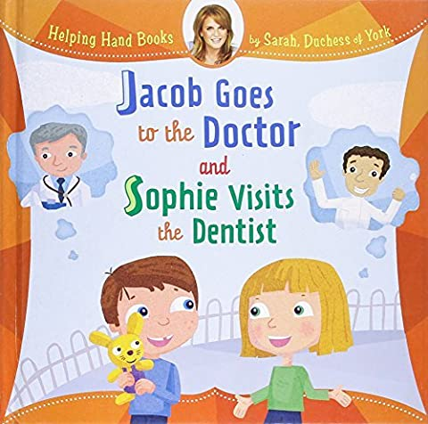 Jacob Goes to the Doctor and Sophie Visits the Dentist