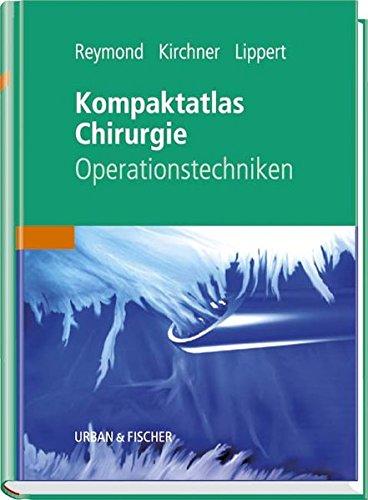 Kompaktatlas Chirurgie: Operationstechniken