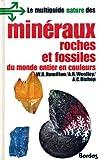 multiguide nature des min?raux roches et fossiles du monde entier en couleurs