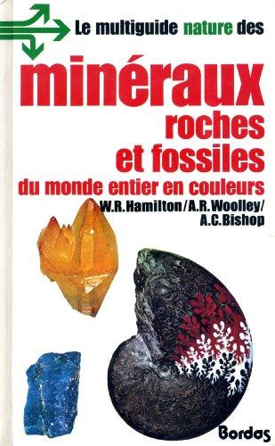 Multiguide nature des minraux roches et fossiles du monde entier en couleurs