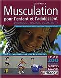 Musculation pour l'enfant et l'adolescent - Pourquoi ? Quand ? Comment ?