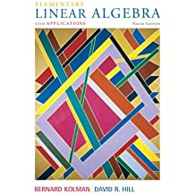 Elementary Linear Algebra (Featured Titles for Linear Algebra (Introductory)) by Bernard Kolman (2007-05-03)