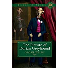 The Picture of Dorian Greyhound (Classic Tails 4) (English Edition)