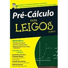 Pré-Cálculo Para Leigos (Em Portuguese do Brasil)