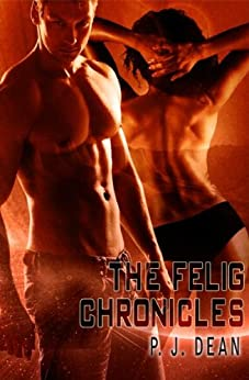 The Felig Chronicles (English Edition) di [Dean, P.J.]