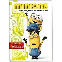 Minions: Ein Königreich für einen Chef: Ideal für Leseanfänger. Basierend auf dem großen Kinofilm
