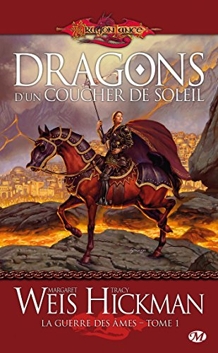 La Guerre des Âmes, Tome 1: Dragons d'un coucher de soleil