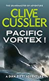Pacific Vortex! (Dirk Pitt, Band 1)