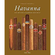 Havanna: Die besten Zigarren der Welt (Edition Delius)