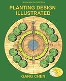 Landscape Architecture: Planting Design Illustrated (3rd Edition)