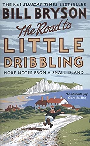 The Road To - The Road to Little Dribbling: More Notes