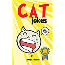 Cat Jokes: Funny and Hilarious Jokes for Kids (Animal Jokes Book 1) (English Edition)