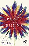 Der Platz an der Sonne: Roman (German Edition)