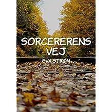 Sorcererens Vej (Danish Edition)