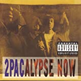2pacalypse Now Original recording reissued edition by 2Pac (1998) Audio CD