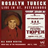 Rosalyn Tureck in St. Petersburg - Bach Recital