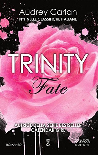 Trinity. Fate (Trinity Series Vol. 5) di [Carlan, Audrey]