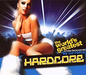 The World's Greatest Hardcore