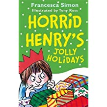 Horrid Henry's Jolly Holidays (English Edition)
