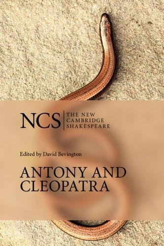Antony and Cleopatra (The New Cambridge Shakespeare)