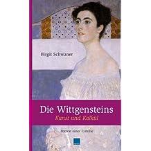 Die Wittgensteins. Kunst und Kalkül: Porträt einer Familie