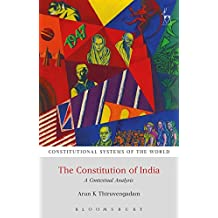 The Constitution of India: A Contextual Analysis (Constitutional Systems of the World)