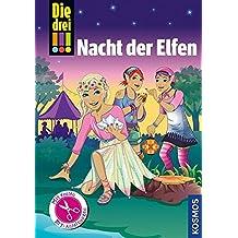 Die drei !!!, Nacht der Elfen: Mit 12 illustrierten DIY-Anleitungen